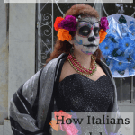 Read all about the spectacle of The Day of the Dead and how it's celebrated in Italy, with special decorations and food, which is spreading around the world